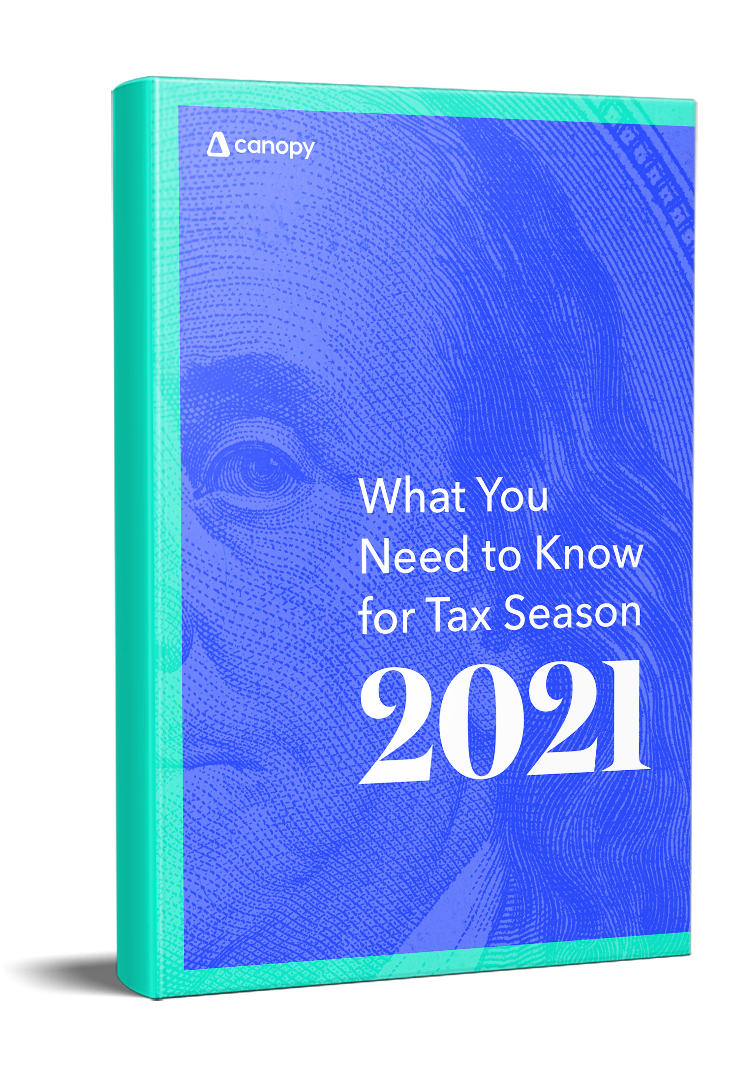 What You Need to Know for Tax Season 2021 | Canopy