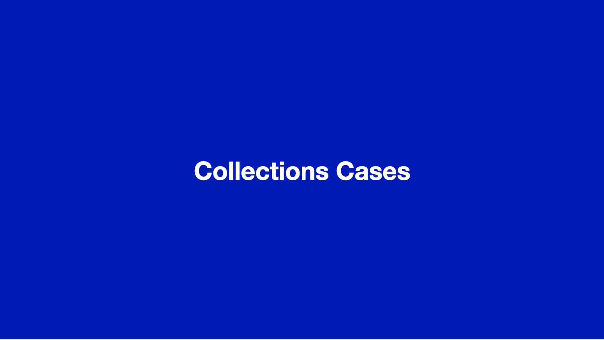 Collections Cases