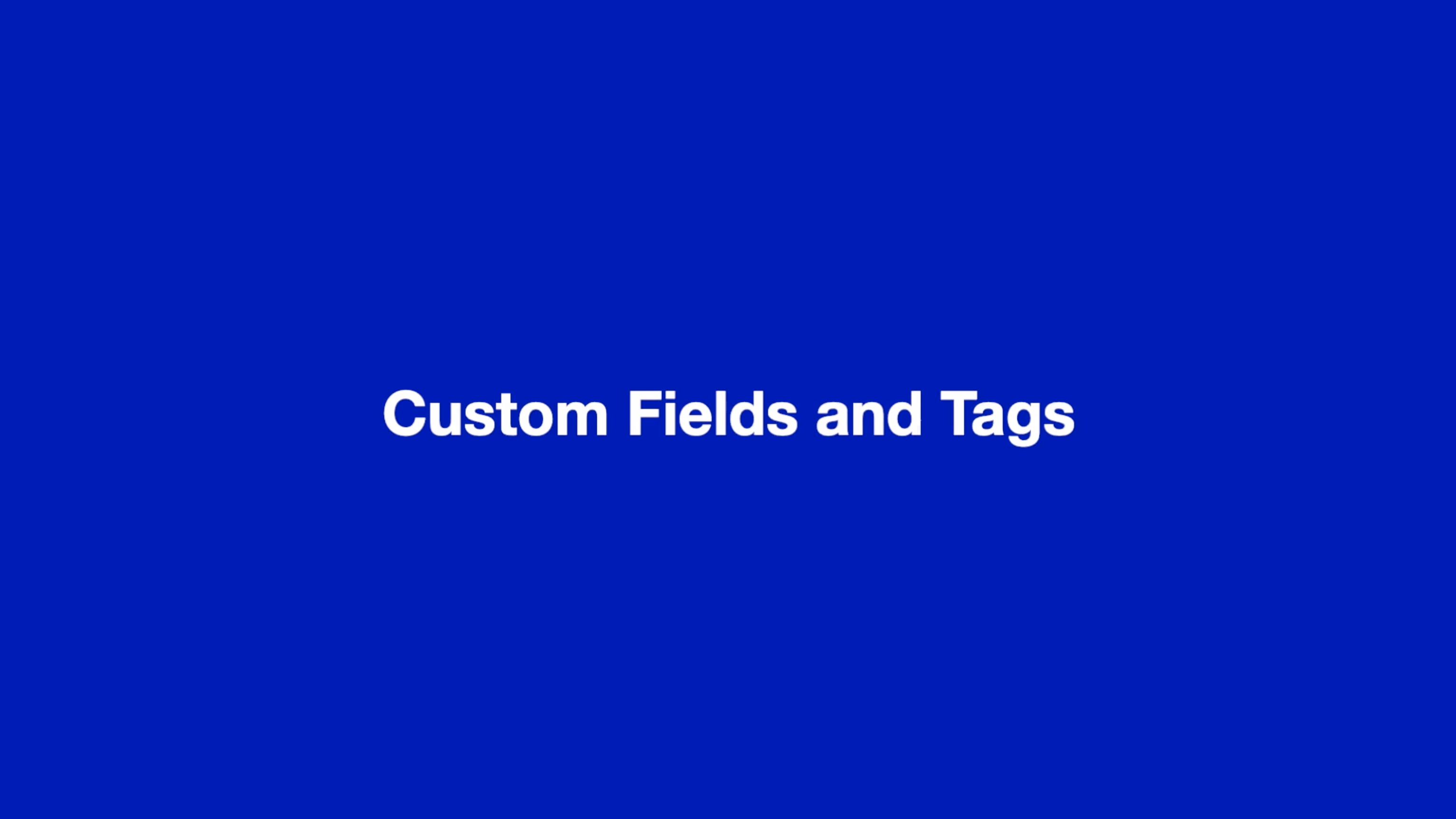 Custom Fields and tags thumbnail