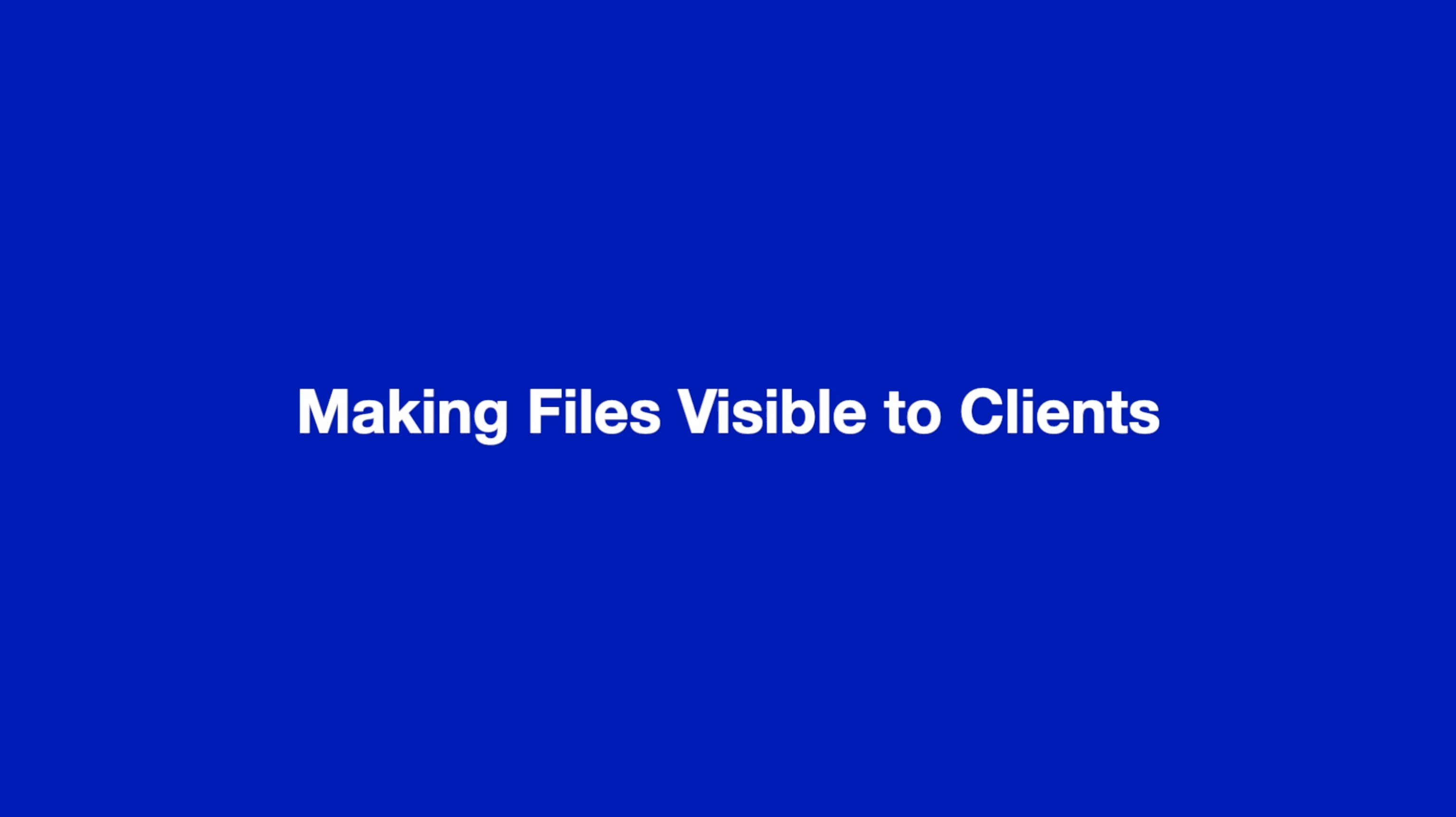 Making files visible to clients