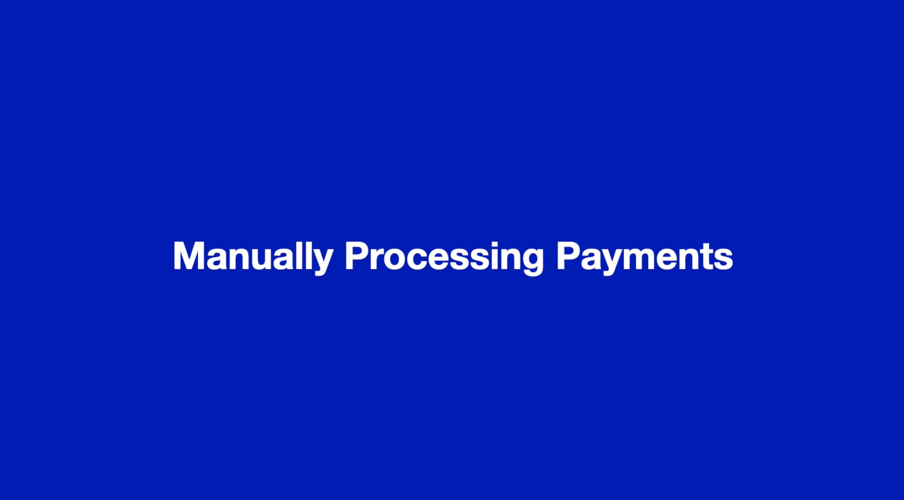 Manually Processing payments thumbnail