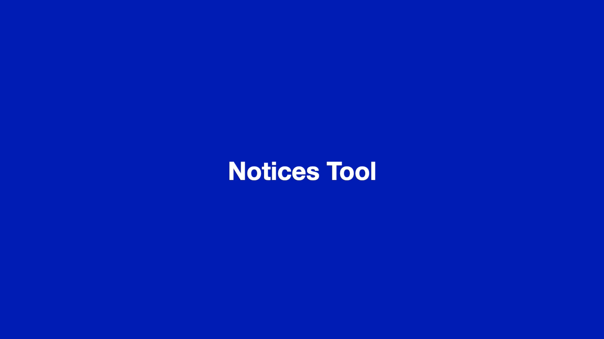 Notices Tool