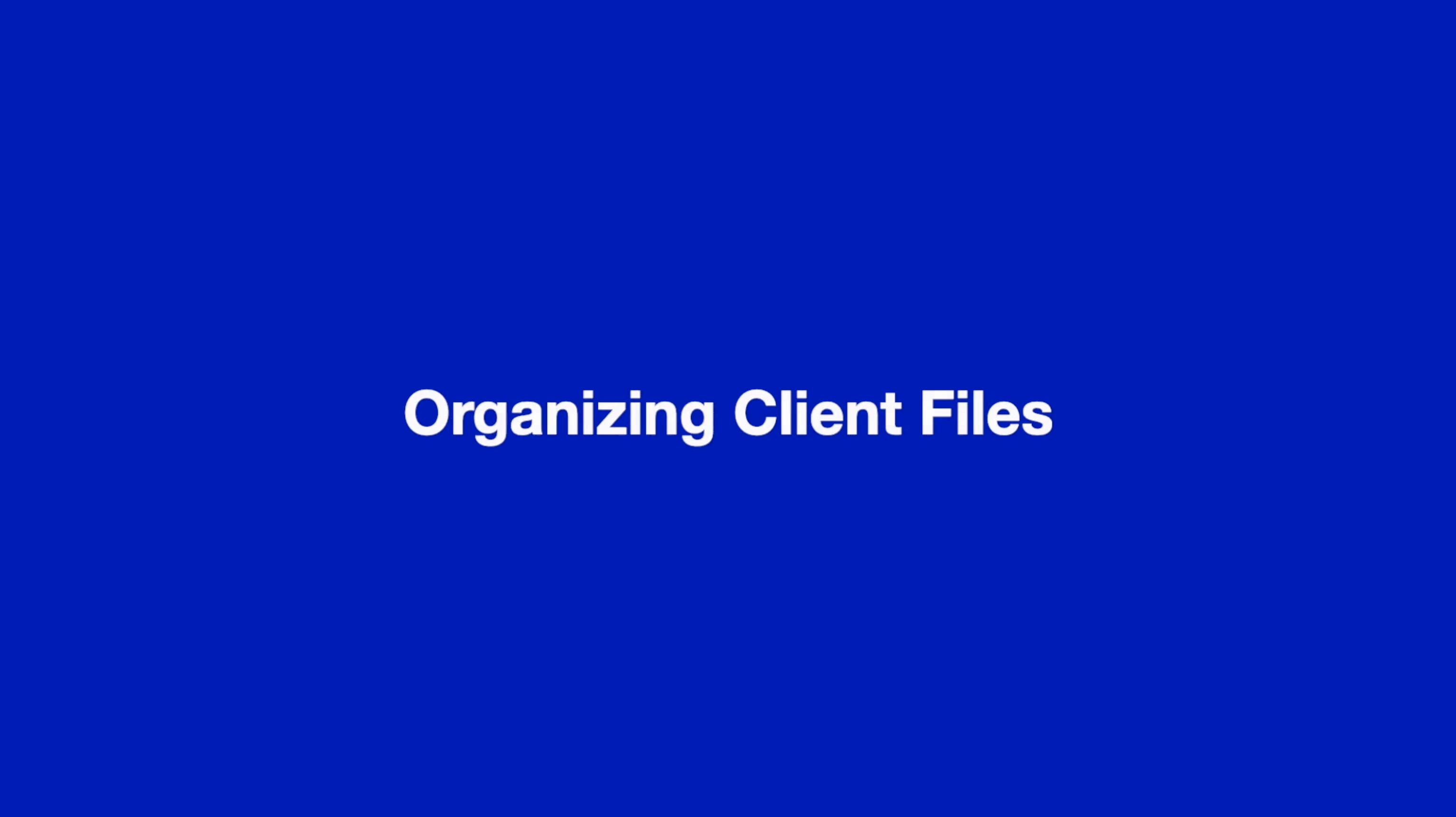 Organizing Client files thumbnail