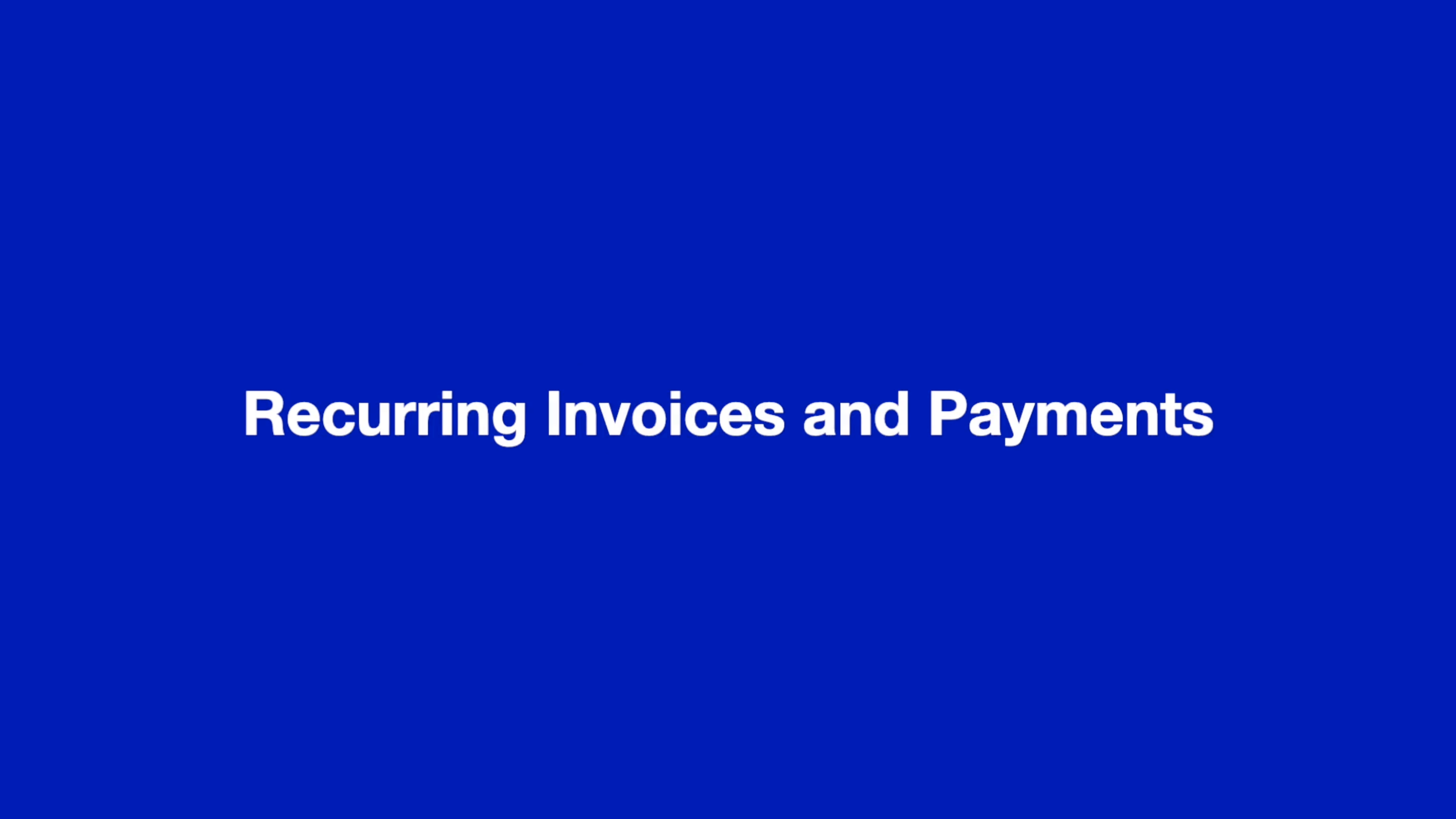 Recurring Invoices and Payments thumbnail