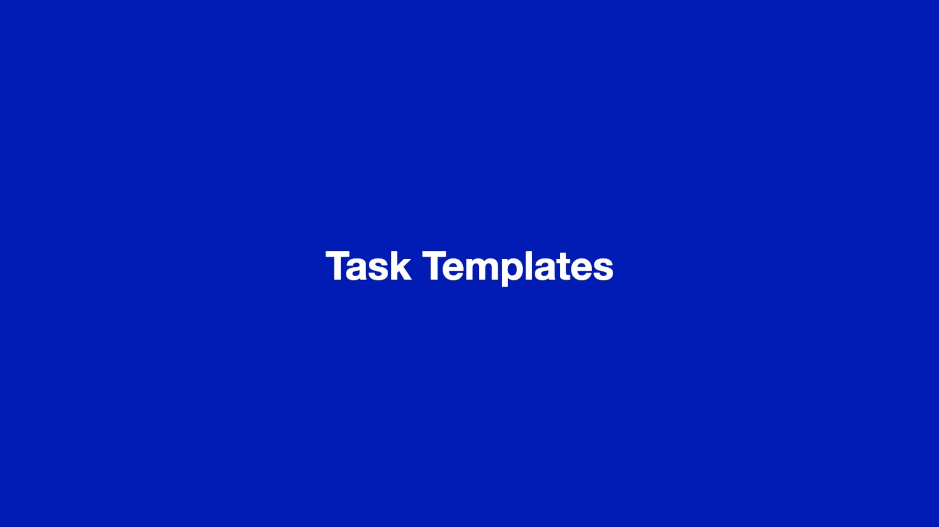 Task Templates thumbnail
