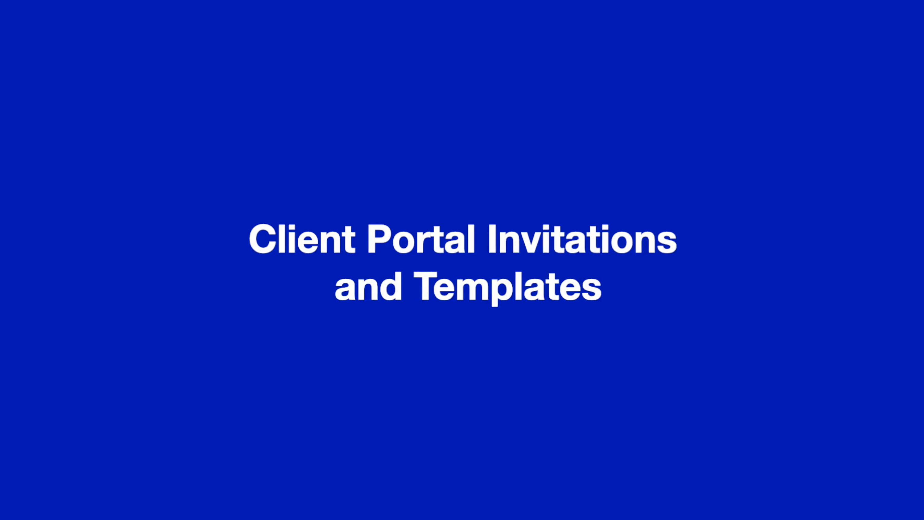 Client Portal Invitations and Templates thumbnail