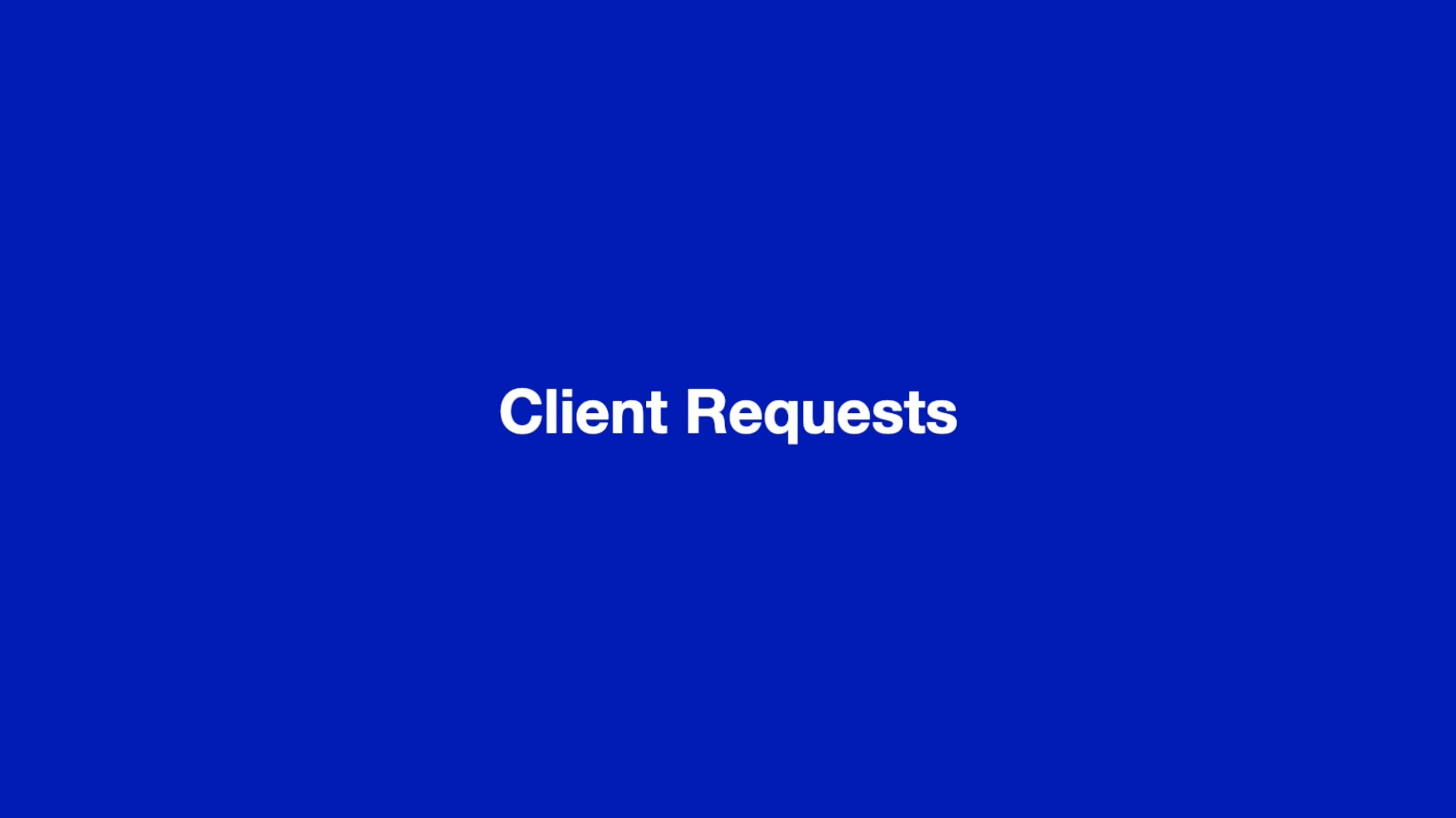 Client Requests Thumbnail